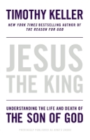 Timothy Keller - Jesus the King